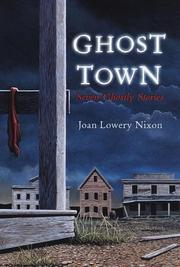 Cover of: Ghost town | Joan Lowery Nixon