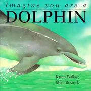 Cover of: Imagine You Are a Dolphin