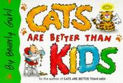 Cover of: Cats are better than kids
