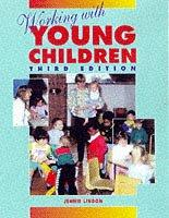 Cover of: Working with young children