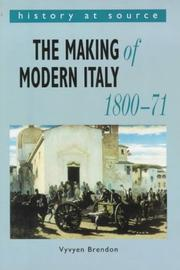 Cover of: The Making of Modern Italy, 1800-71 (History at Source)