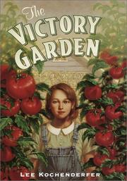 Cover of: The victory garden | Lee Kochenderfer
