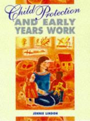 Cover of: Child Protection and Early Years Work (Child Care Topic Books)