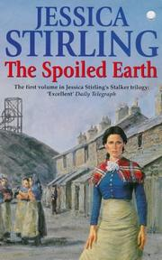 Cover of: The Spoiled Earth: Stalker Trilogy #1