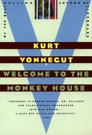 Cover of: Welcome to the Monkey House: A Collection of Short Works