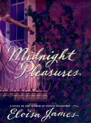 Cover of: Midnight pleasures | Eloisa James