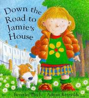 Cover of: Down the Road to Jamie's House