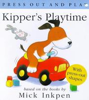 Cover of: Kipper's Playtime (Press Out & Play)