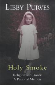 Cover of: Holy Smoke: Religion and Roots: A Personal Memoir