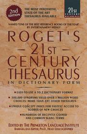 Cover of: Roget's 21st century thesaurus in dictionary form: the essential reference for home, school, or office