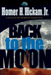 Cover of: Back to the moon | Homer H. Hickam