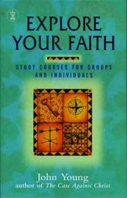 Cover of: Explore Your Faith | John Young