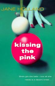 Cover of: Kissing the Pink