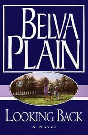 Cover of: Looking back | Plain, Belva.