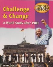 Cover of: Challenge and Change: a World Study After 1900 | Chris Hodgson