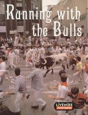 Cover of: Running with the bulls