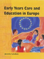 Cover of: Early Years Care and Education in Europe (Child Care Topic Books)