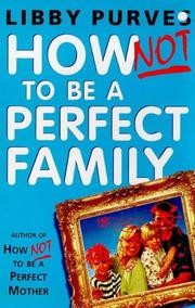 Cover of: How Not to Be a Perfect Family