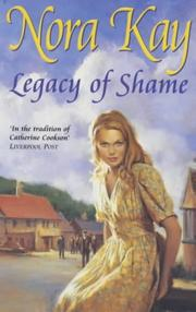 Cover of: Legacy of Shame | Nora Kay