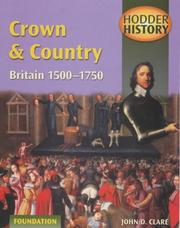 Cover of: Crown & Country: Britain 1500-1750