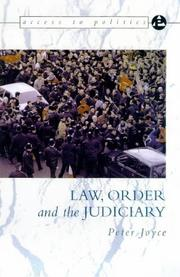 Cover of: Law, Order and the Judiciary (Access to Politics)
