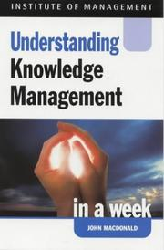 Cover of: Understanding Knowledge Management in a Week