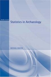 Cover of: Statistics in Archaeology (Arnold Publication) | Michael Baxter