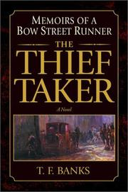 Cover of: The thief-taker | T. F. Banks
