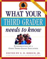Cover of: What Your Third Grader Needs to Know (Revised Edition): Fundamentals of a Good Third-Grade Education (Core Knowledge Series)
