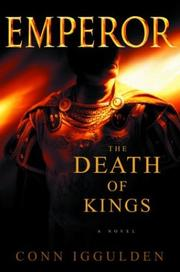 Cover of: The Death of Kings (Emperor, Book 2)