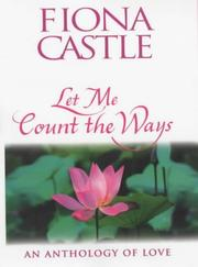 Cover of: Let Me Count the Ways | Fiona Castle
