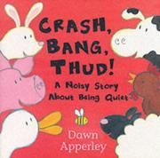 Cover of: Crash, Bang, Thud