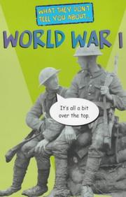 Cover of: World War I (What They Don't Tell You About)