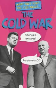 Cover of: The Cold War (What They Don't Tell You About)