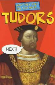 Cover of: Tudors (What They Don't Tell You About)