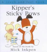 Cover of: Kipper's Sticky Paws (Kipper)