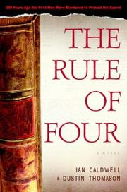 Cover of: The rule of four | Ian Caldwell