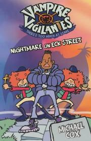 Cover of: Nightmare on Eck Street (Vampire Vigilantes) | Michael Cox