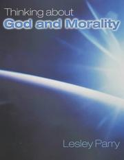 Cover of: Thinking About God and Morality | Lesley Parry