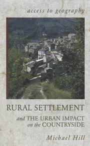 Cover of: Rural Settlement and Urban Impact on the Countryside (Access to Geography)