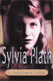 Cover of: Sylvia Plath: A Beginner's Guide