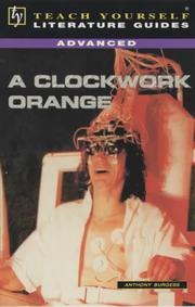 "Cover of: A ""Clockwork Orange"" (TY Advanced Lit Guides)"