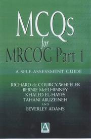 Cover of: MCQs for MRCOG Part 1 | Richard de Courcy-Wheeler