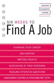 Cover of: Six Weeks to Find a Job (Six Weeks to)