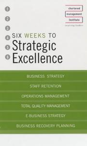 Cover of: Six Weeks to Strategic Excellence