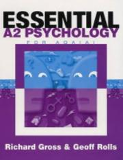 Cover of: Essential A2 Psychology for Aqa a | Richard Gross