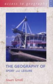 Cover of: The Geography of Sport and Leisure (Access to Geography)