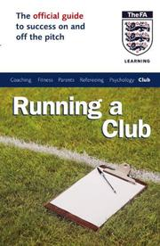 Cover of: The Official FA Guide to Running a Club (Official Fa Guide)
