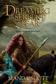 Cover of: Dreaming the Serpent Spear: Boudica 4