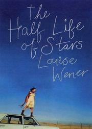 Cover of: THE HALF LIFE OF STARS